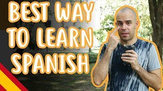 The Best Way To Learn Spanish - Intermediate Spanish - Language Learning #6