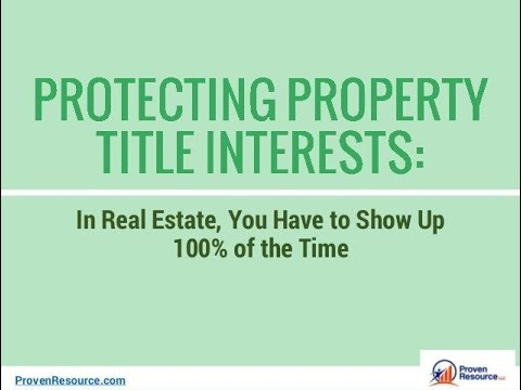 Protecting Property Title Interests