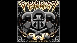 Strong Arm Steady - Had Enough