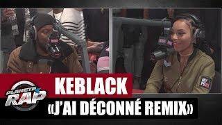 """KeBlack Feat  Djany """"J"""