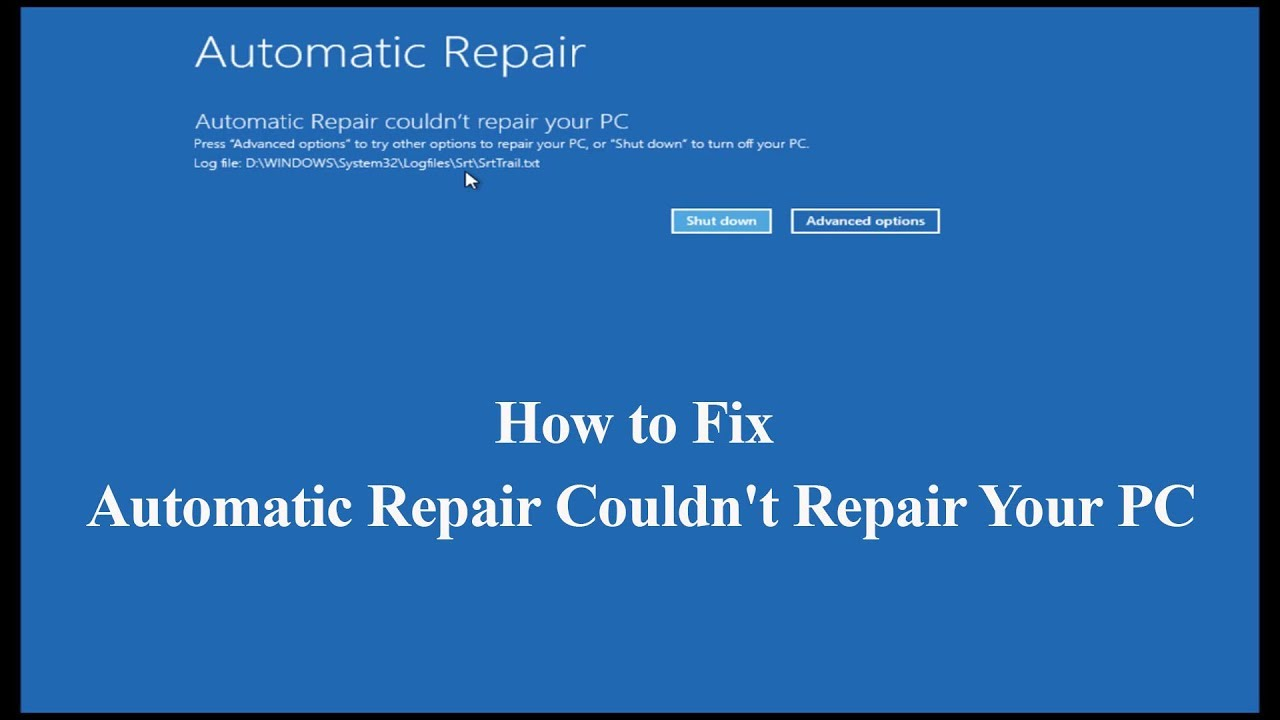 How to Fix Automatic Repair Couldn't Repair PC in Windows 10
