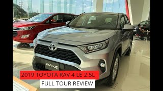 2019 TOYOTA RAV 4 2.5L LE || FULL TOUR REVIEW