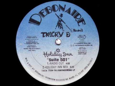 Tricky D - Suite 501 (Holiday Inn Mix)