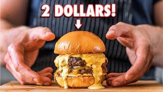 The 2 Dollar Gourmet Burger | But Cheaper