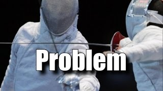 My Experience With Olympic Fencing and The Problems I have With It