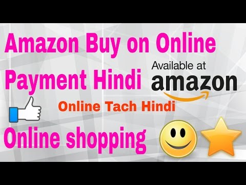 Amazon Buy on Online Payment Hindi Online shopping New Video 2017
