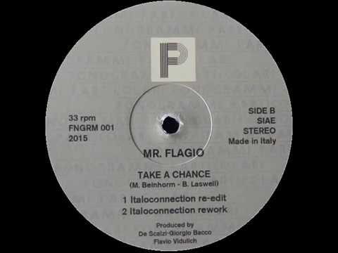 ITALO DISCO  Mr  Flagio   Take A Chance Italoconnection Rework