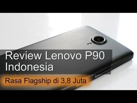 Review Lenovo P90 Indonesia : Rasa Flagship di 3 Jutaan