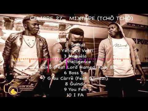 01. CALIBRE 27, Soldat - Mixtape : Tchô Tchô (Audio)