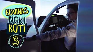 Edvinas nori būti: pilotu    S01E03    Laisvės TV X