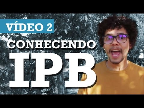CONHECENDO O IPB #2