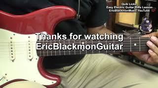 Quik Licks Blues Guitar Riff Lesson #15  - EricBlackmonGuitar EEMusic