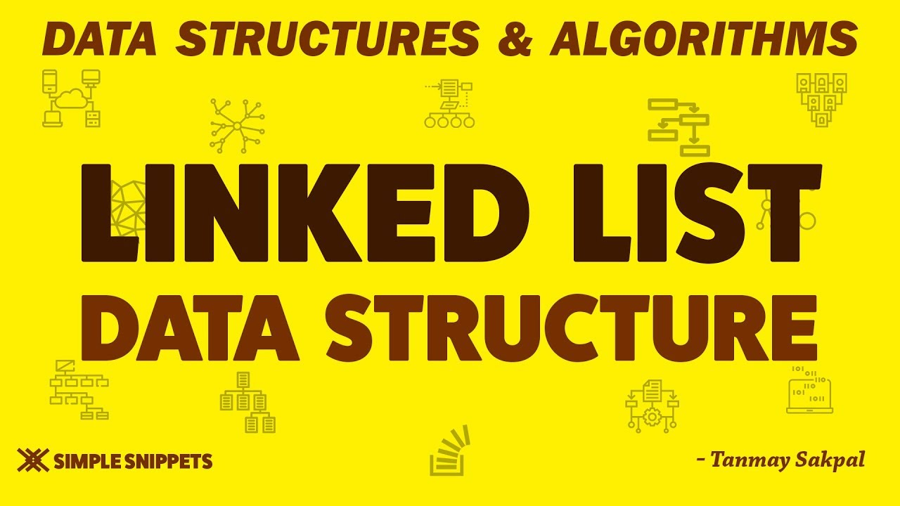 Learn All About Linked List Data Structure! What? How...