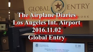 Global Entry at Los Angeles International Airport (LAX)