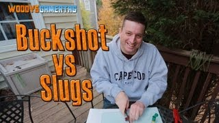 Slugs vs  Buckshot (Gunpowder flame!)