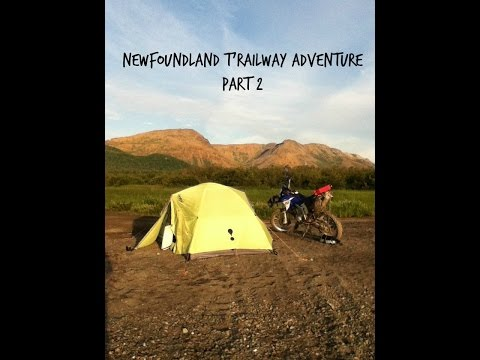 Newfoundland T'railway Adventure Part 2