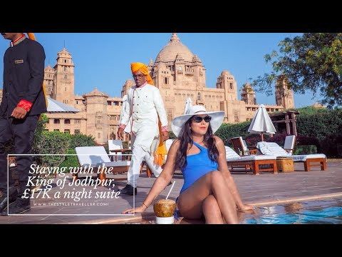 Staying with the King of Jodhpur, The £17K per night suite w