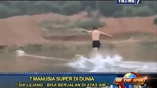 On The Spot - 7 Manusia Super di Dunia