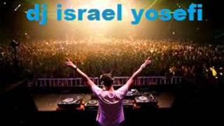 dance house dj israel yosefi