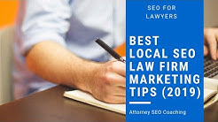 Attorney SEO Coaching - Best Local SEO Law Firm Marketing Tips (2019)