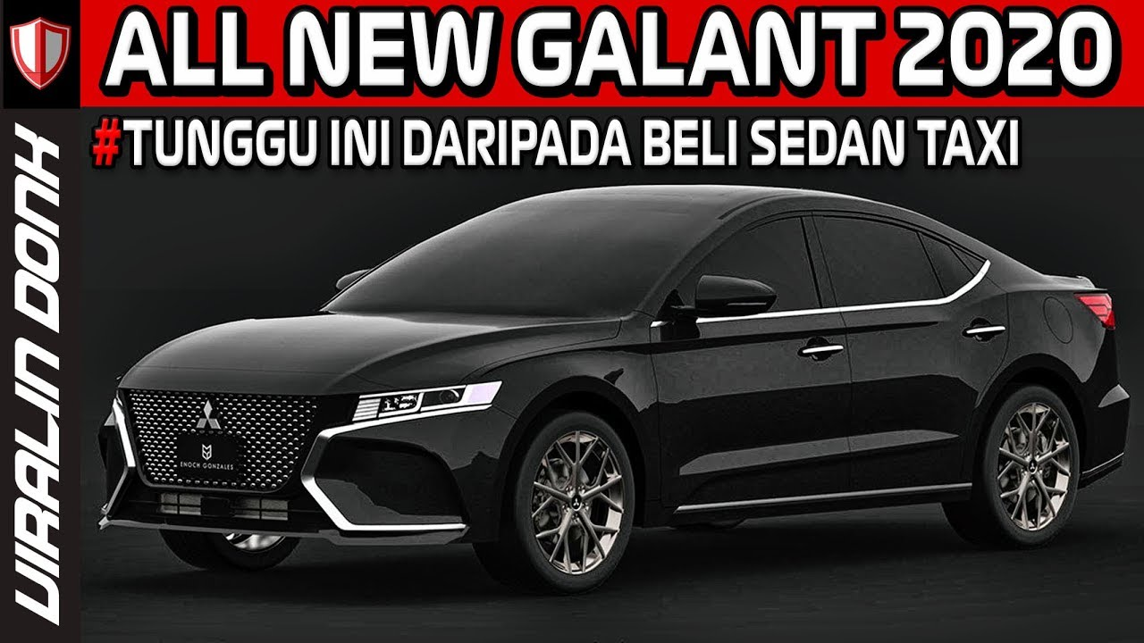 All New Galant Keren Sporty Banget Youtube