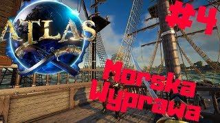 ATLAS PL #4 - Pierwsza Morska Wyprawa | gamepla po polsku