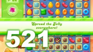 Candy Crush Jelly Saga Level 521 (3 star, No boosters)
