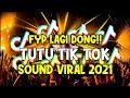 SOUND TIK TOK FYP YANG LAGI VIRAL! DJ TUTU x MENGAPA SEMUA MENANGIS JUNGLE DUTCH Ft. DJ EVOLUSI