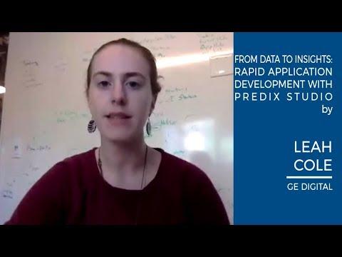 Leah Cole - Rapid Application Development with Predix Studio