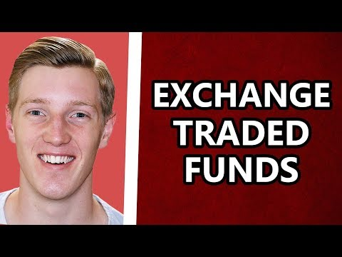 Exchange Traded Funds Explained For Beginners