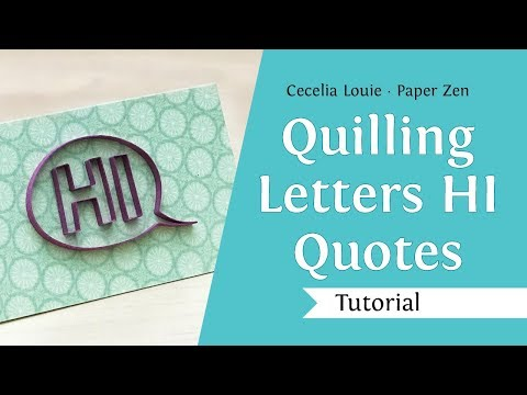 Quilling Letter H I - How to Make a Notecard - Quilling Tutorial