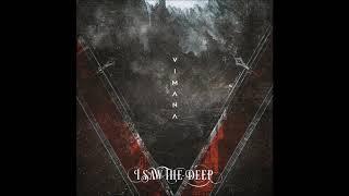I Saw The Deep  - Vimana (Full Album 2020)