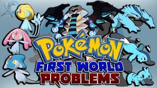 50 First World Problems in Pokémon