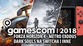 Forza, Metro, Soulsy na Switcha i inne - zbiorcze wrażenia z Gamescomu