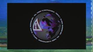 Flosstradamus Triple J Global Warning Mix Vol. 3 Audio.mp3