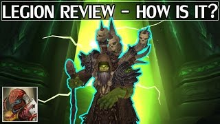 The Legion Review - 6 Months In - WoW