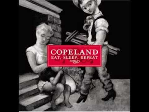 Copeland - Eat, Sleep, Repeat. (lyrics)