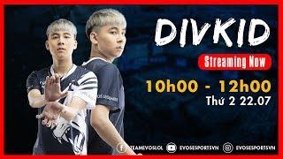 🔴EVOS Live | Chơi cùng DIVKID, bí quyết leo TOP 5 THÁCH ĐẤU VIỆT