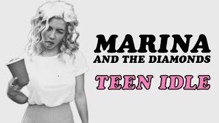 Marina and the Diamonds - Teen Idle (lyrics)