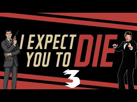 Fail Agent | I Expect You To Die (HTC Vive Virtual Reality Gameplay) [Part 3]