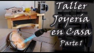 TALLER DE JOYERÍA EN CASA Curso de joyería Parte 1