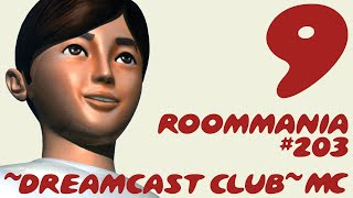 ~Dreamcast Club: Roommania #203~ Pt. 9