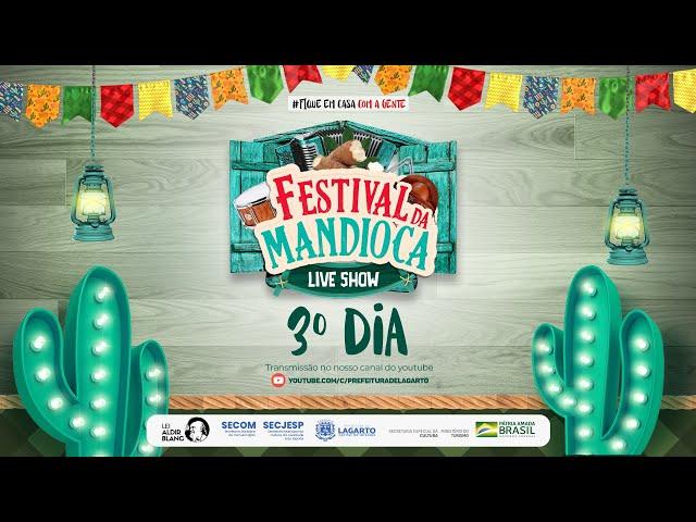 Festival da Mandioca - Live Show 3º dia