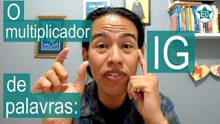 O Multiplicador de Palavras IG | Esperanto do ZERO!