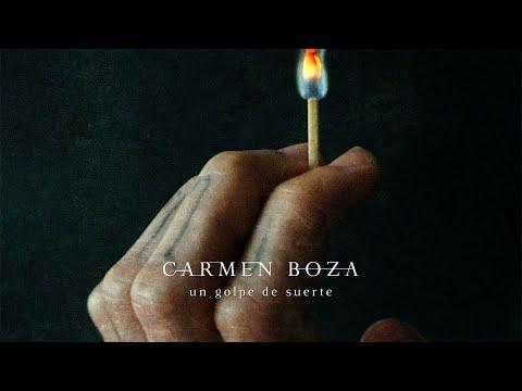 Un Golpe de Suerte - Carmen Boza