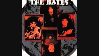 The Bates - Out of Time