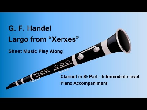 Handel Largo from Xerxes for Clarinet in B flat Sheet Music Play Along