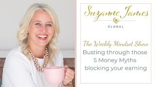 Busting through those 5 Money Myths blocking your earning