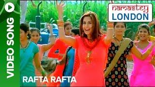 Download Rafta Rafta (Official Song Video)   Namastey London   Akshay Kumar & Katrina Kaif Mp3 and Videos