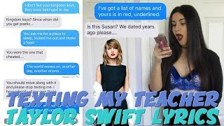 "TEXTING MY TEACHER TAYLOR SWIFT ""LOOK WHAT YOU MADE ME DO"" LYRICS 